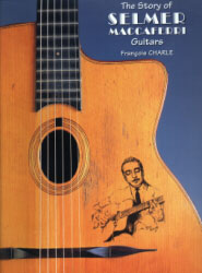 The Story of Selmer Maccaferri guitars